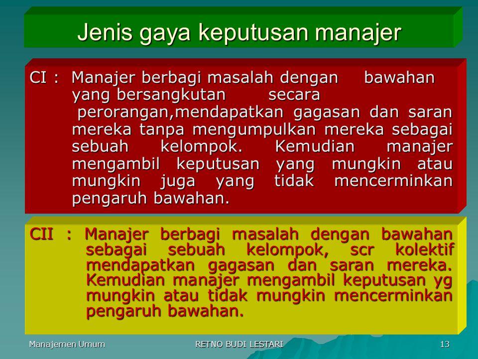 Jenis gaya keputusan manajer