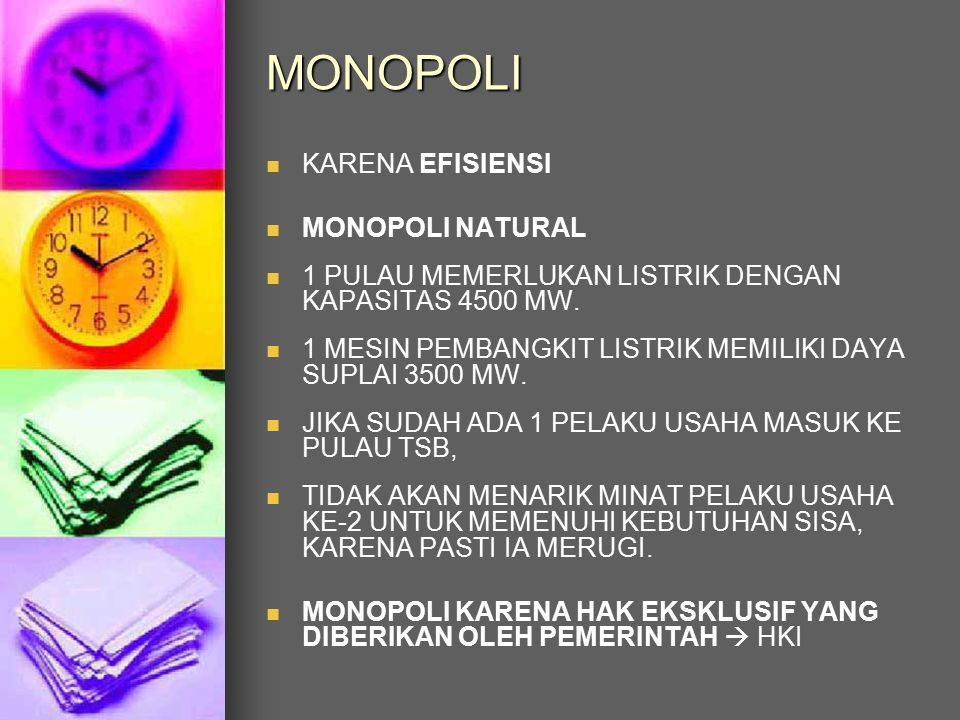 MONOPOLI KARENA EFISIENSI MONOPOLI NATURAL