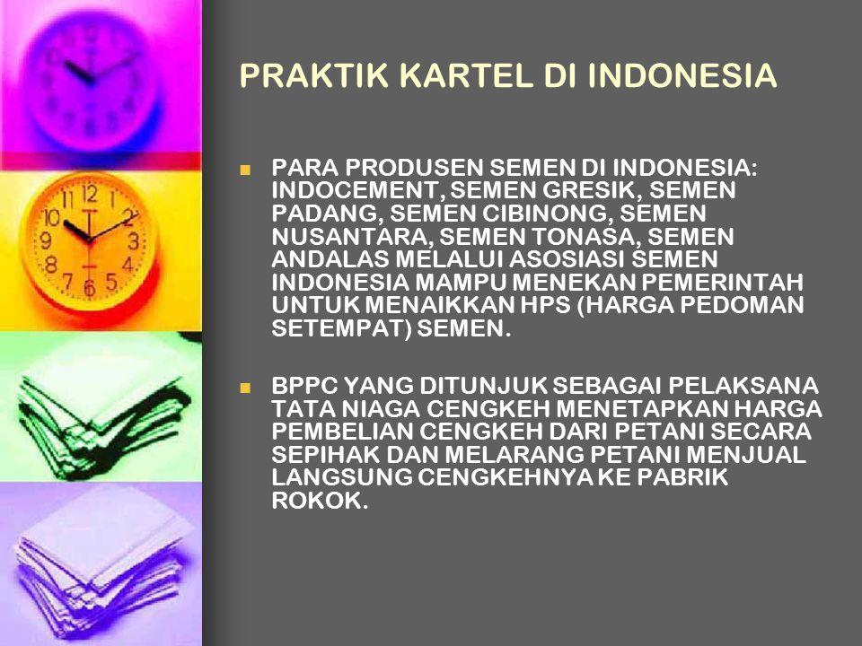 PRAKTIK KARTEL DI INDONESIA