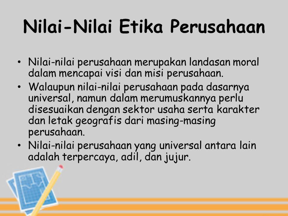 Nilai-Nilai Etika Perusahaan