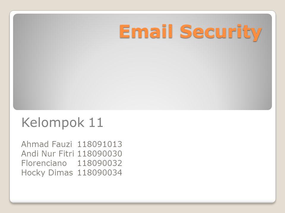 Email Security Kelompok 11 Ahmad Fauzi 118091013