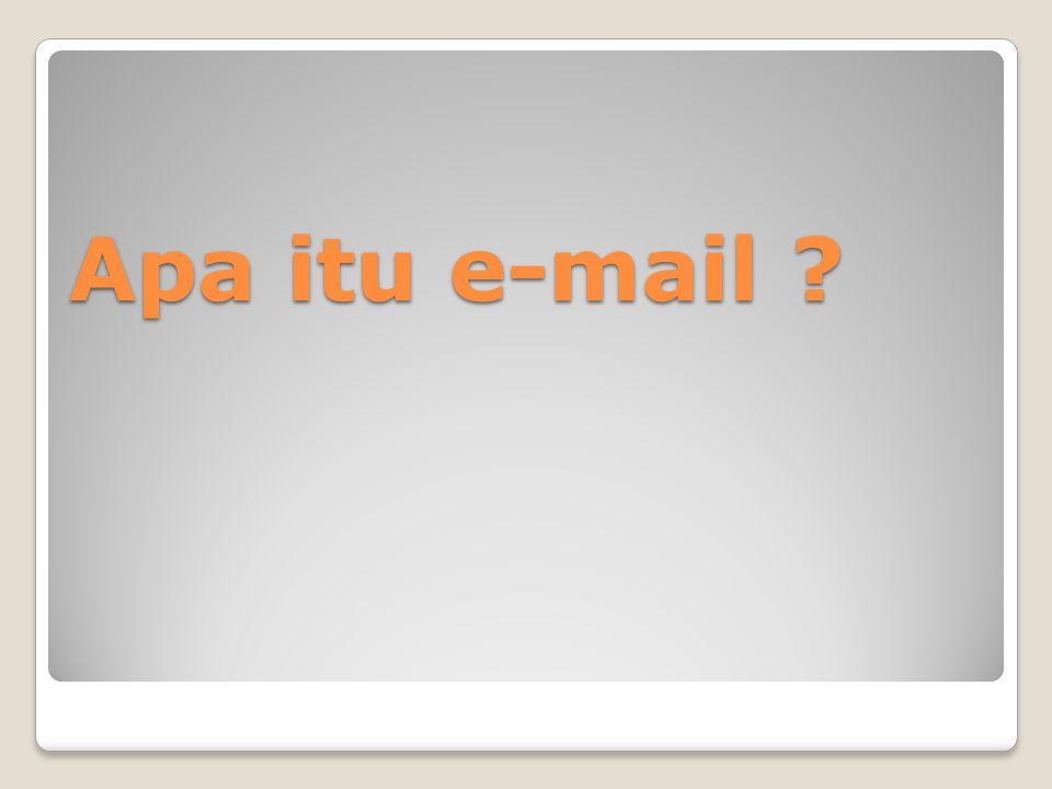 Apa itu e-mail