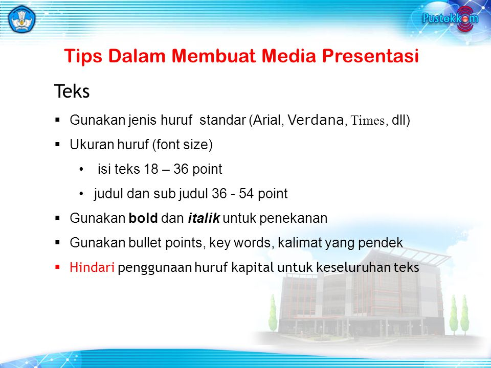Tips Dalam Membuat Media Presentasi