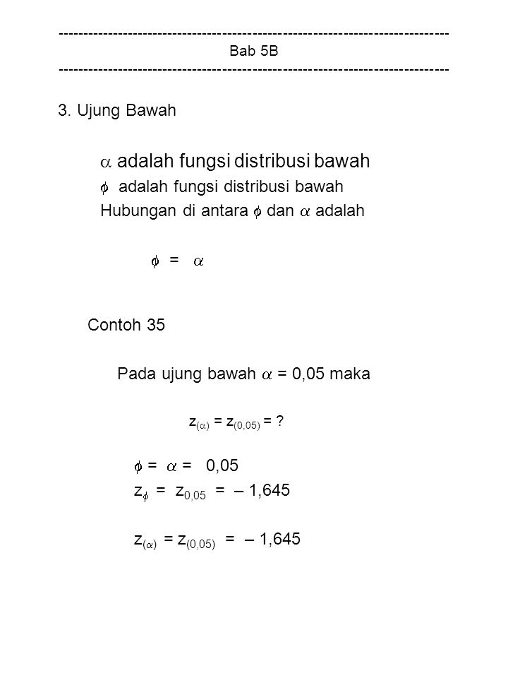  adalah fungsi distribusi bawah  adalah fungsi distribusi bawah