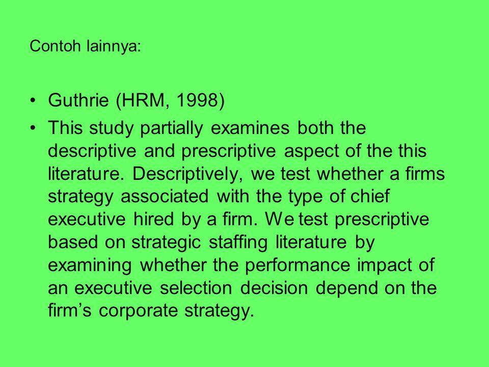 Contoh lainnya: Guthrie (HRM, 1998)