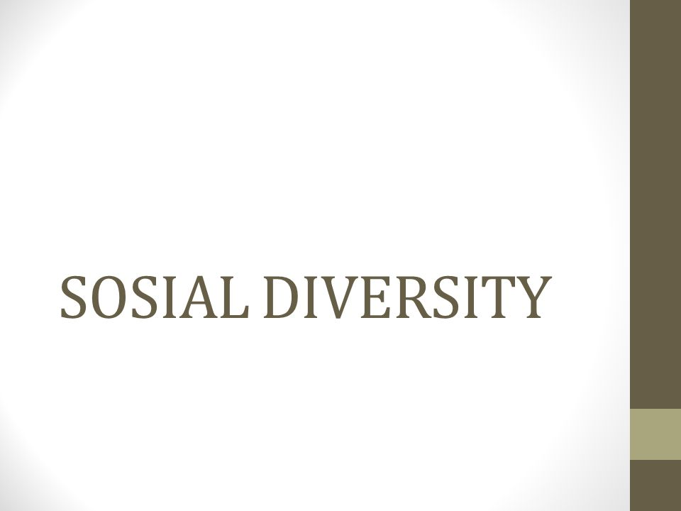 SOSIAL DIVERSITY