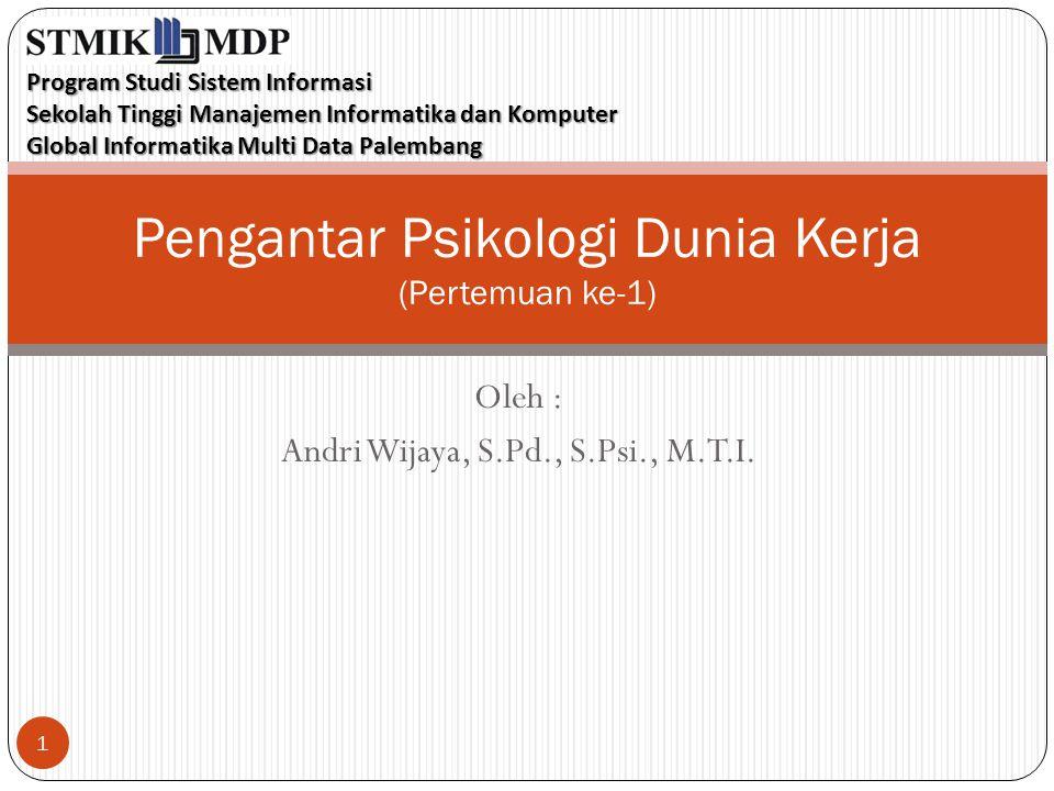 Pengantar Psikologi Dunia Kerja (Pertemuan ke-1)
