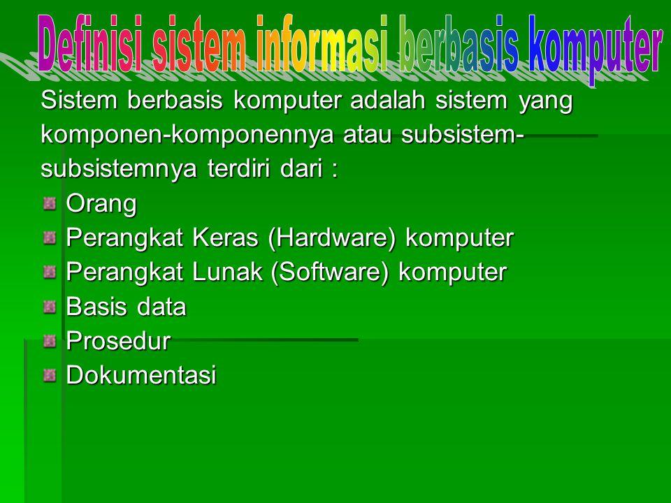 Definisi sistem informasi berbasis komputer