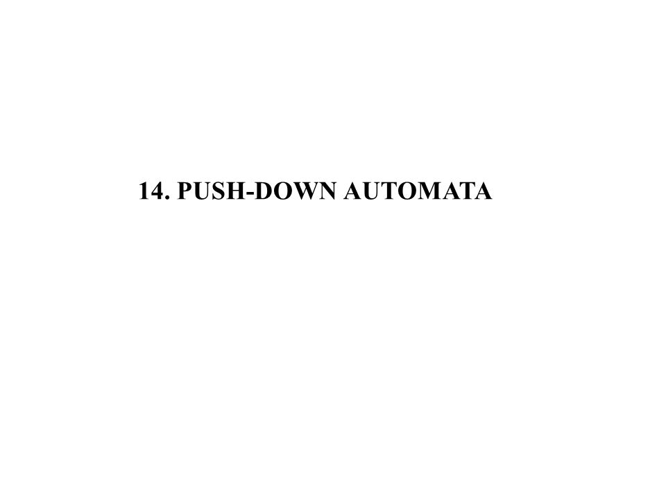 14. PUSH-DOWN AUTOMATA