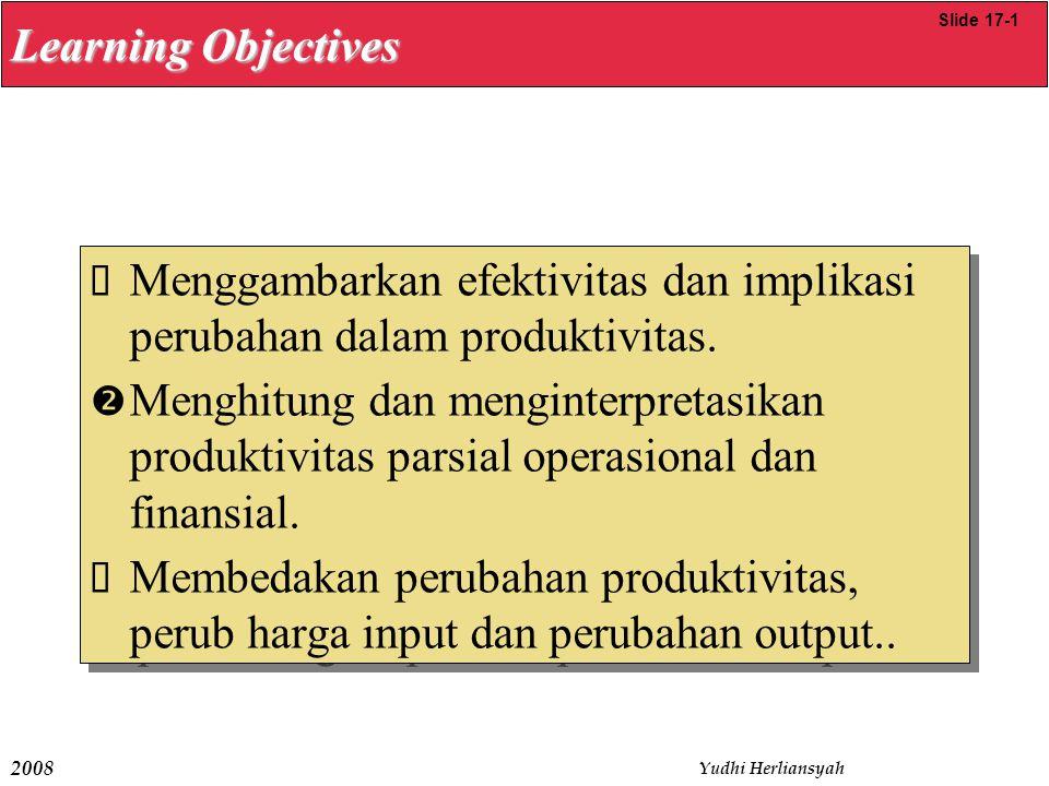 Menggambarkan efektivitas dan implikasi perubahan dalam produktivitas.