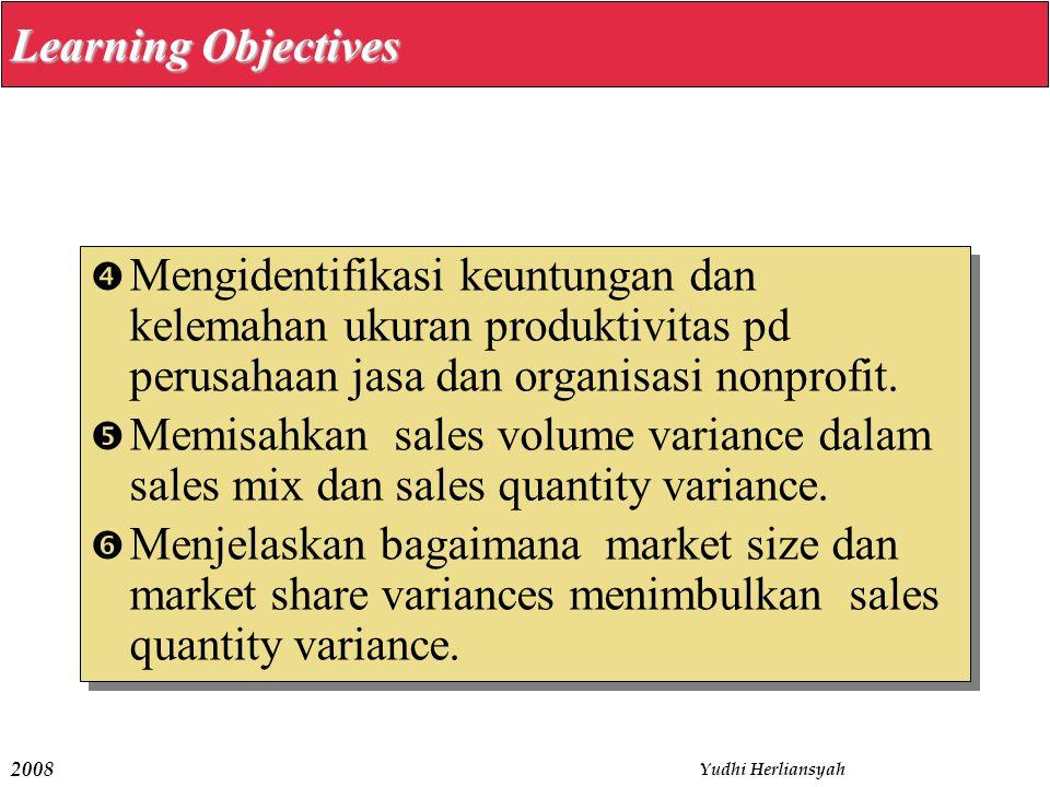 Learning Objectives Mengidentifikasi keuntungan dan kelemahan ukuran produktivitas pd perusahaan jasa dan organisasi nonprofit.