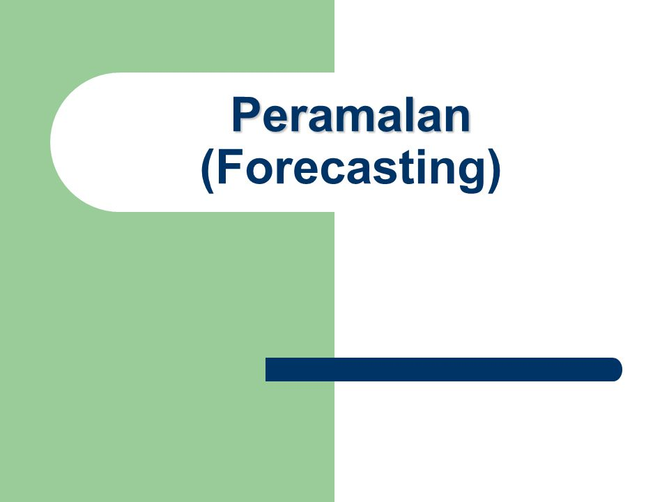 Peramalan (Forecasting)