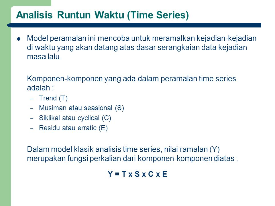 Analisis Runtun Waktu (Time Series)