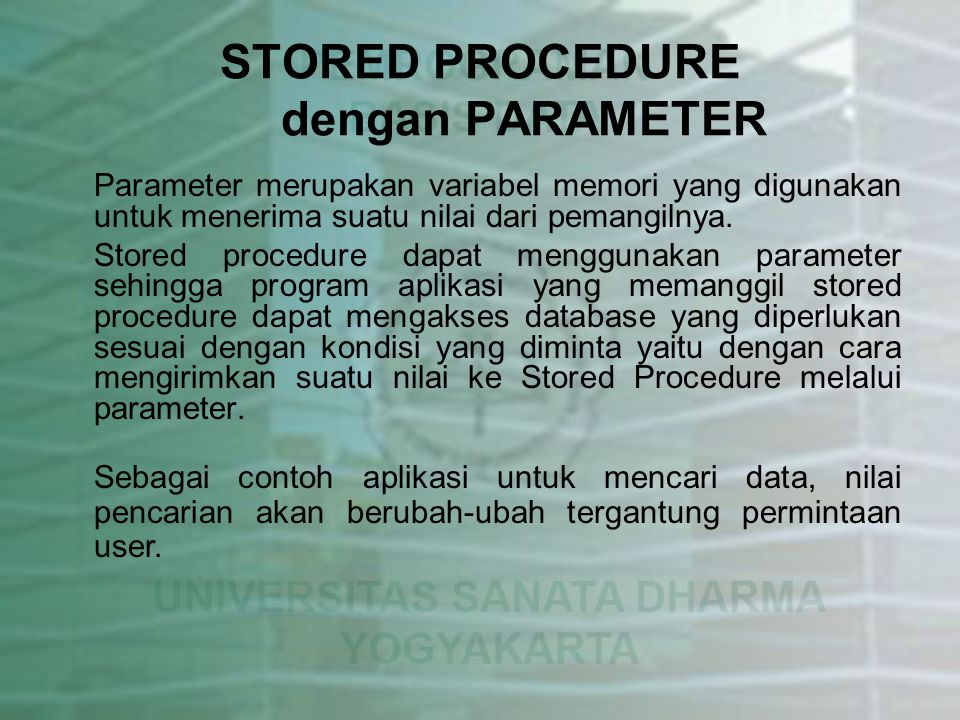 STORED PROCEDURE dengan PARAMETER