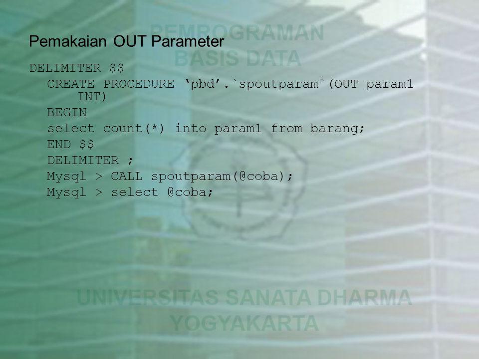 Pemakaian OUT Parameter