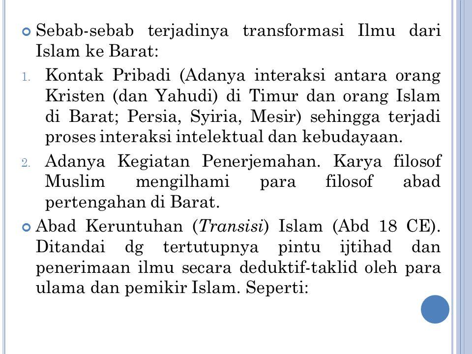 Sebab-sebab terjadinya transformasi Ilmu dari Islam ke Barat: