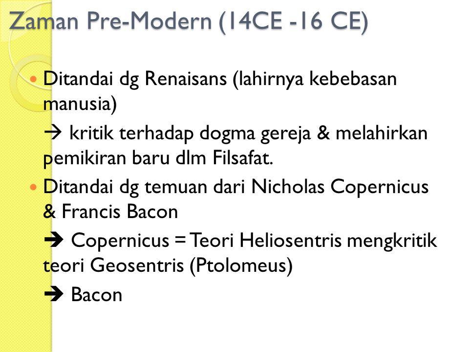 Zaman Pre-Modern (14CE -16 CE)