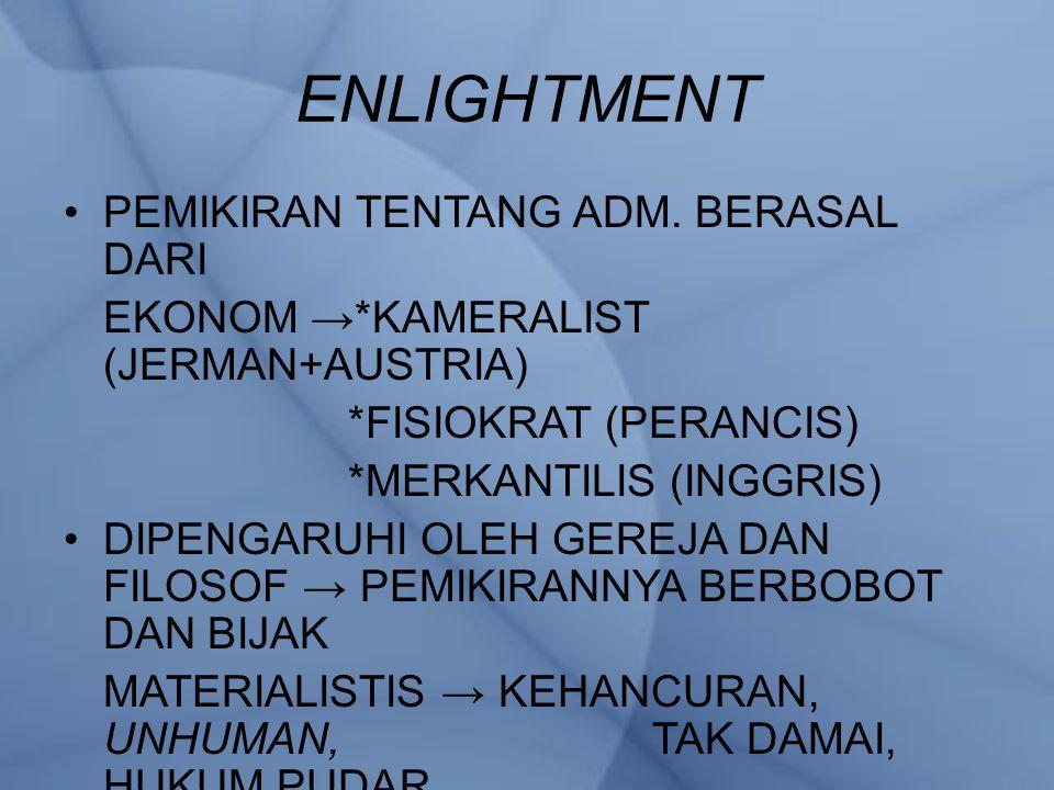 ENLIGHTMENT PEMIKIRAN TENTANG ADM. BERASAL DARI