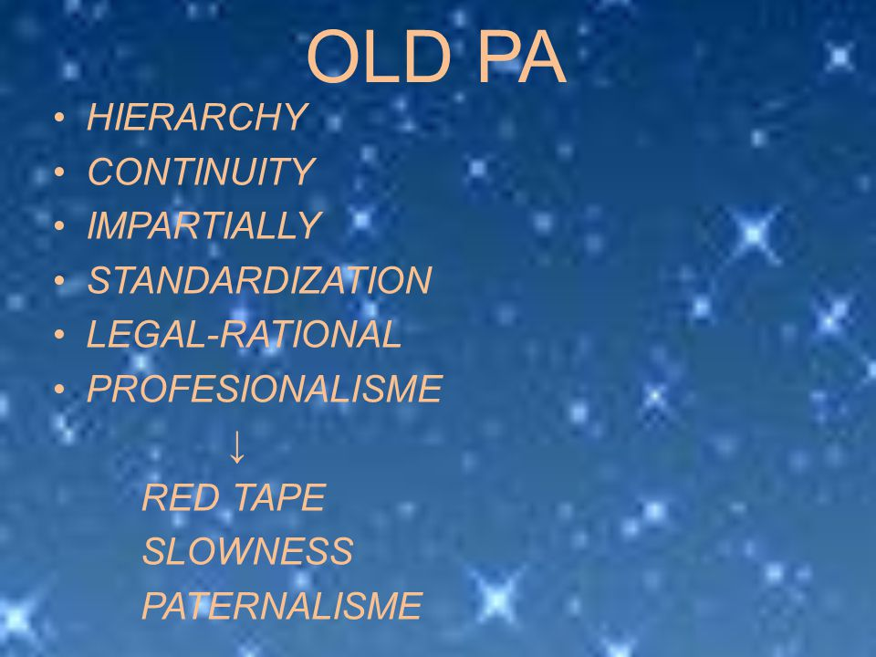 OLD PA HIERARCHY CONTINUITY IMPARTIALLY STANDARDIZATION LEGAL-RATIONAL