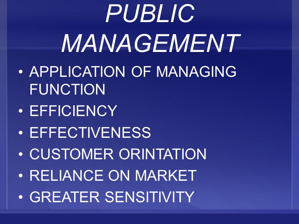 PUBLIC MANAGEMENT APPLICATION OF MANAGING FUNCTION EFFICIENCY