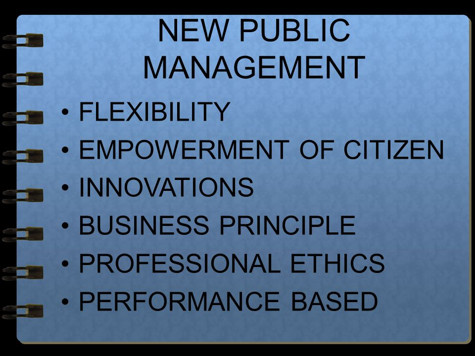 NEW PUBLIC MANAGEMENT FLEXIBILITY EMPOWERMENT OF CITIZEN INNOVATIONS