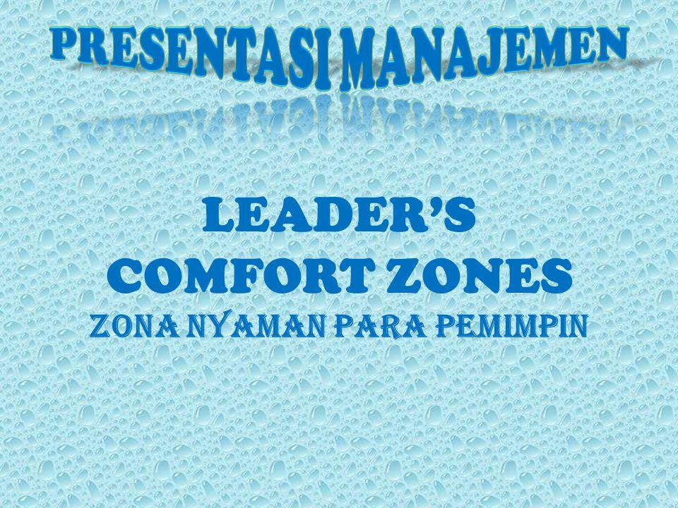 Zona Nyaman Para Pemimpin