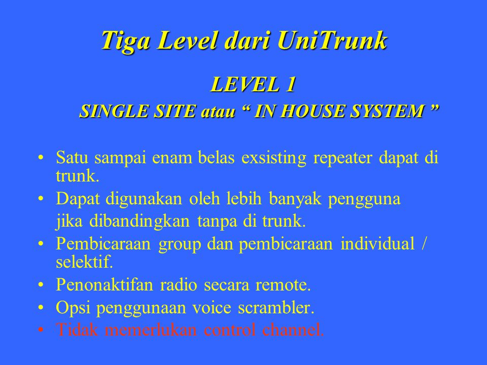 Tiga Level dari UniTrunk