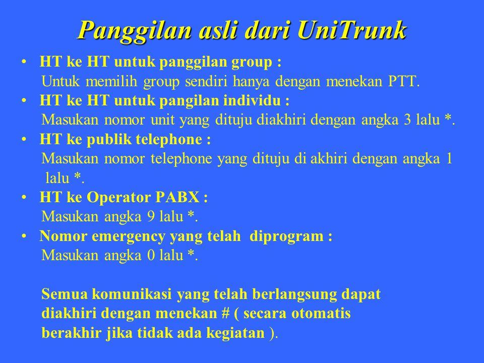 Panggilan asli dari UniTrunk