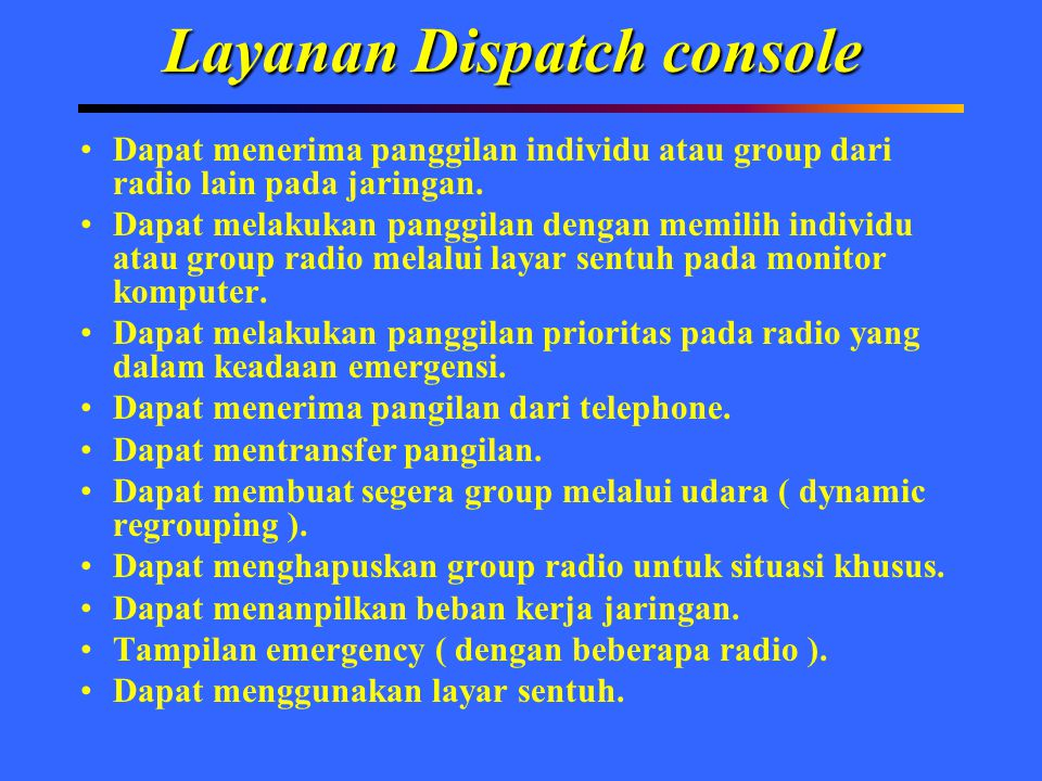 Layanan Dispatch console