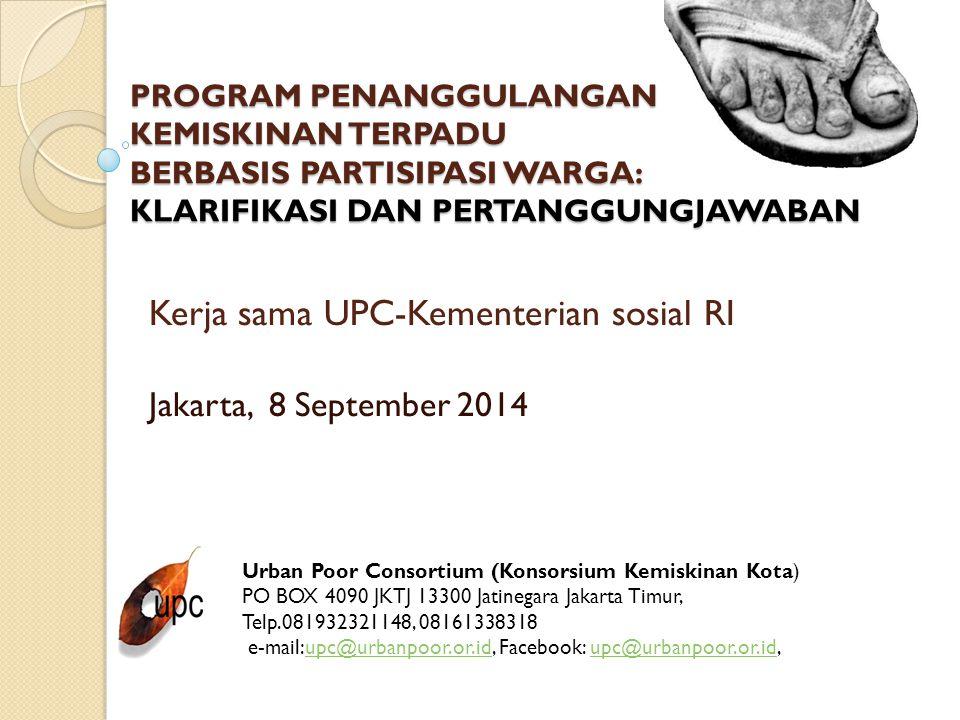 Kerja sama UPC-Kementerian sosial RI Jakarta, 8 September 2014