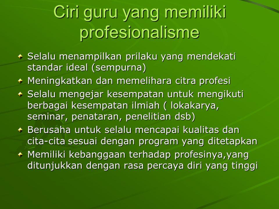 Ciri guru yang memiliki profesionalisme