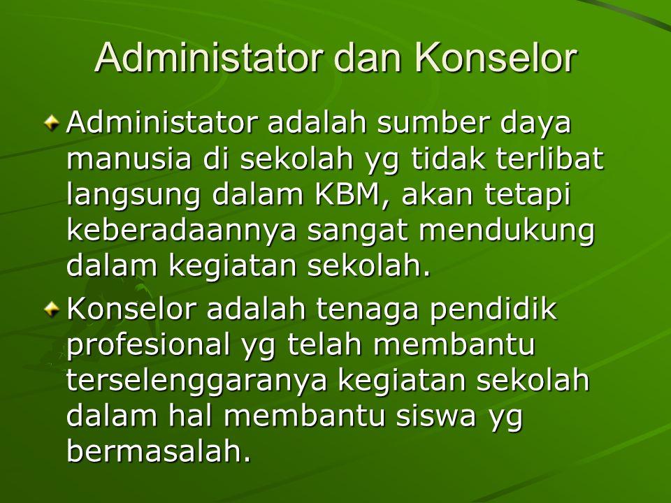 Administator dan Konselor
