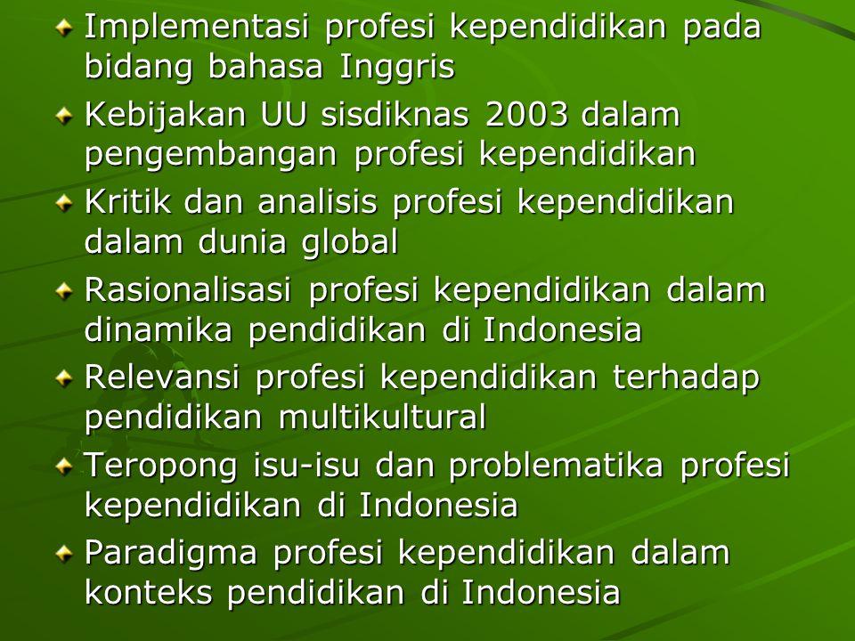 Implementasi profesi kependidikan pada bidang bahasa Inggris