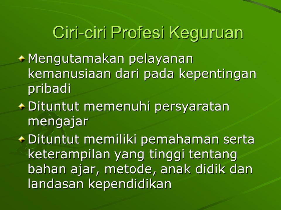 Ciri-ciri Profesi Keguruan