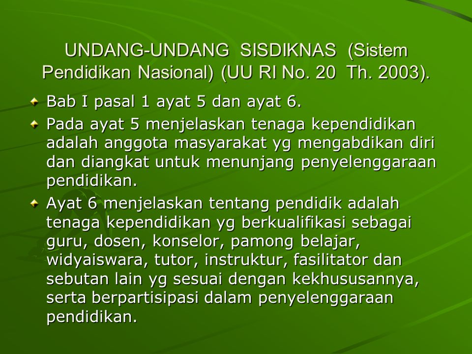 UNDANG-UNDANG SISDIKNAS (Sistem Pendidikan Nasional) (UU RI No. 20 Th