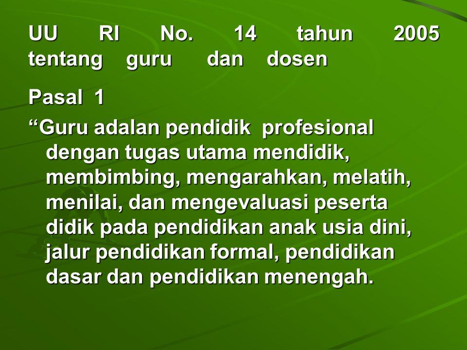 UU RI No. 14 tahun 2005 tentang guru dan dosen