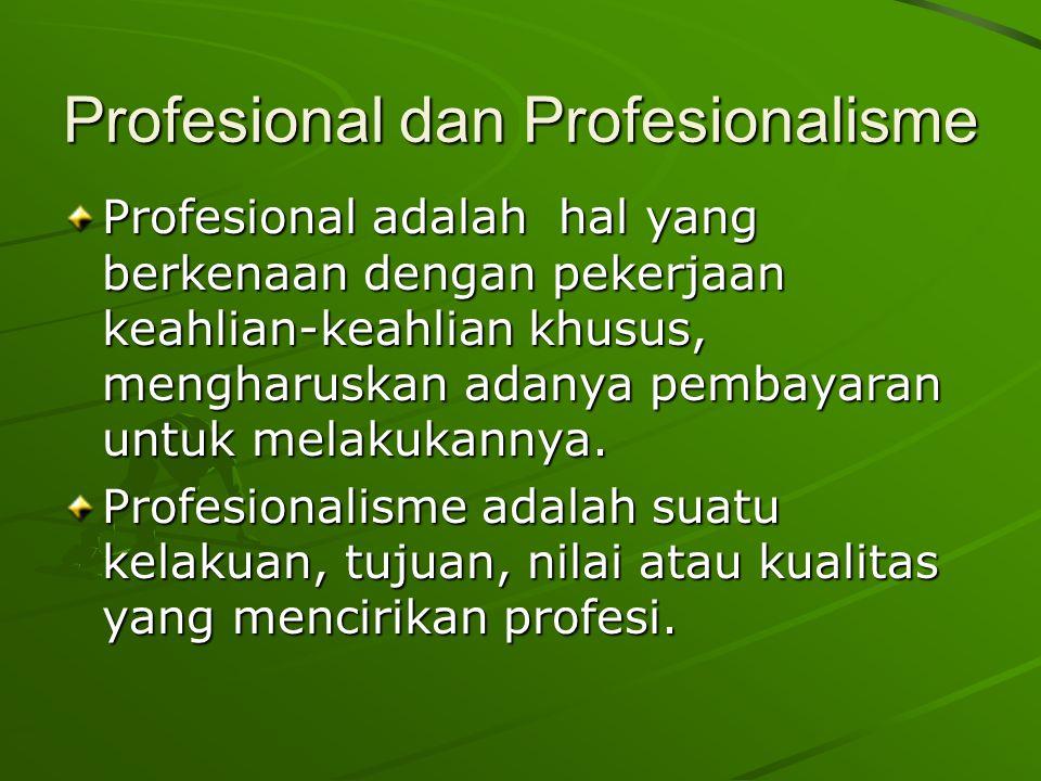 Profesional dan Profesionalisme