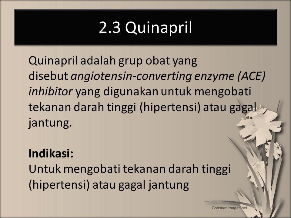 2.3 Quinapril