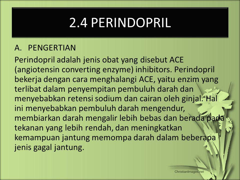 2.4 PERINDOPRIL PENGERTIAN