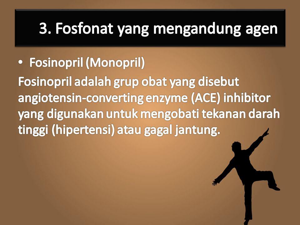 3. Fosfonat yang mengandung agen