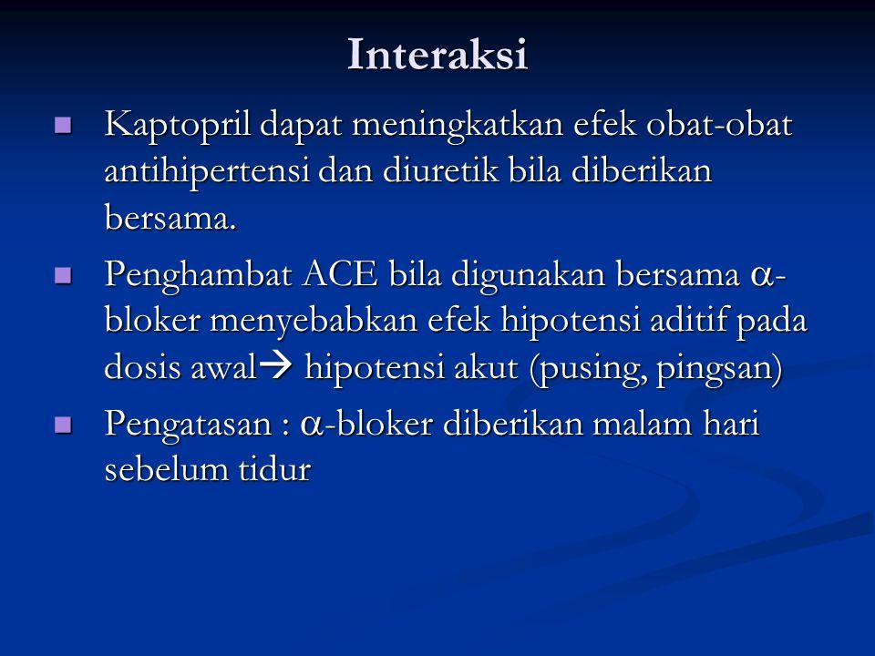 Interaksi Kaptopril dapat meningkatkan efek obat-obat antihipertensi dan diuretik bila diberikan bersama.