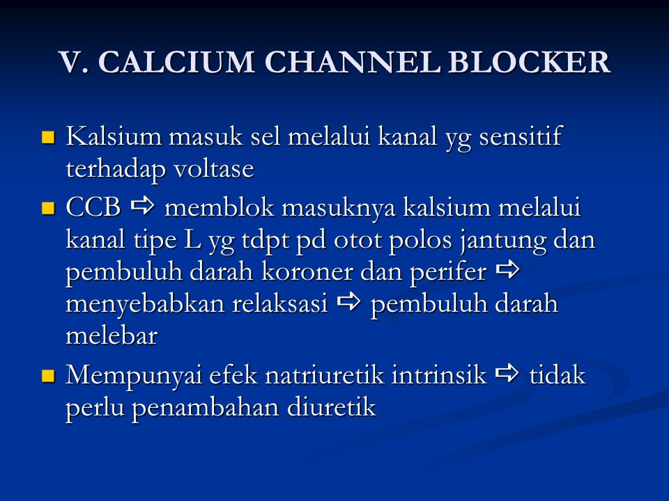 V. CALCIUM CHANNEL BLOCKER