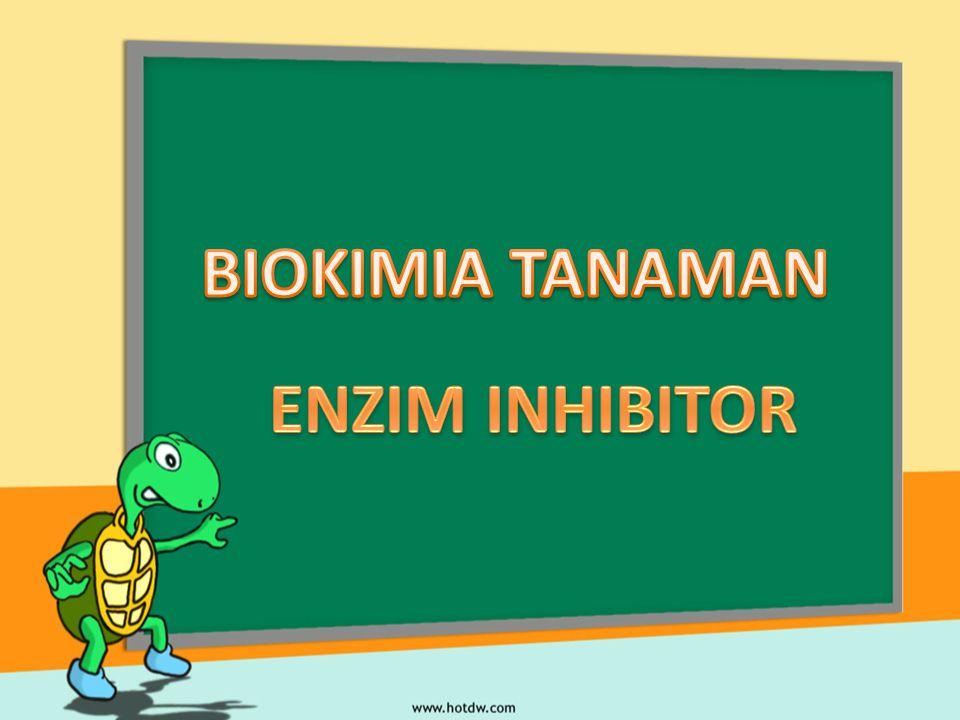 BIOKIMIA TANAMAN ENZIM INHIBITOR