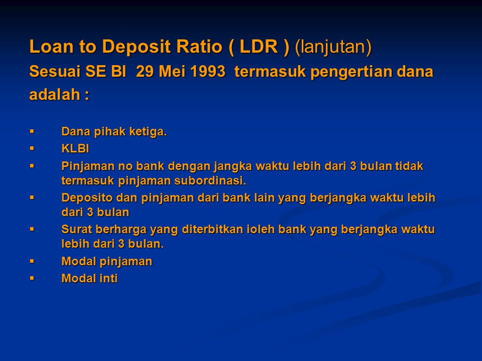 Loan to Deposit Ratio ( LDR ) (lanjutan)