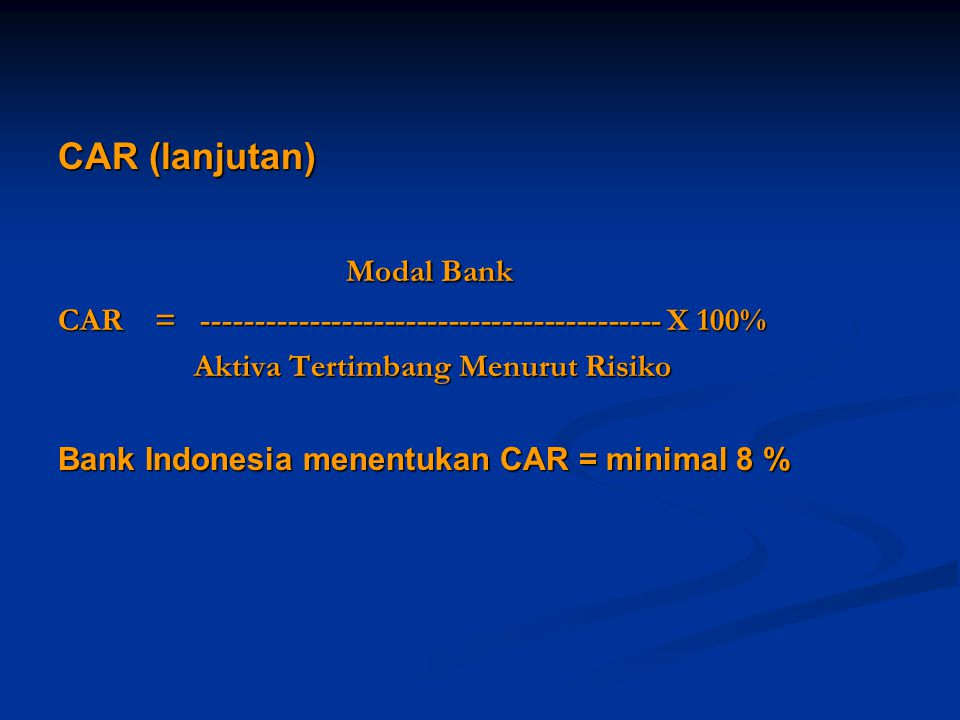 Modal Bank CAR (lanjutan)