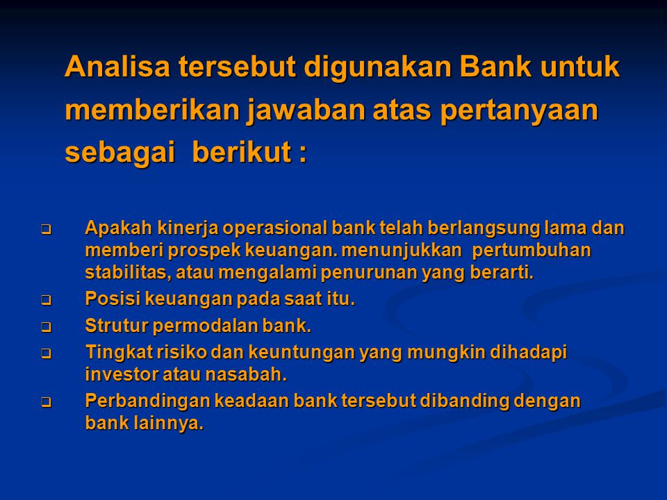 Analisa tersebut digunakan Bank untuk