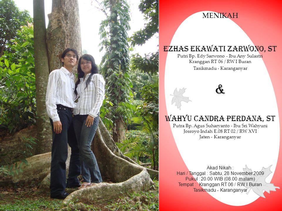 & Ezhas Ekawati Zarwono, ST Wahyu Candra Perdana, ST MENIKAH