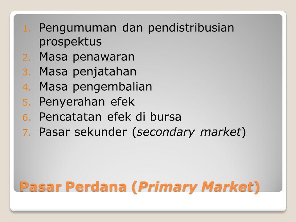 Pasar Perdana (Primary Market)