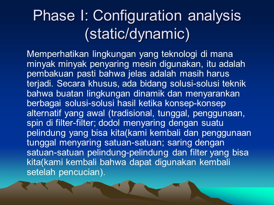 Phase I: Configuration analysis (static/dynamic)
