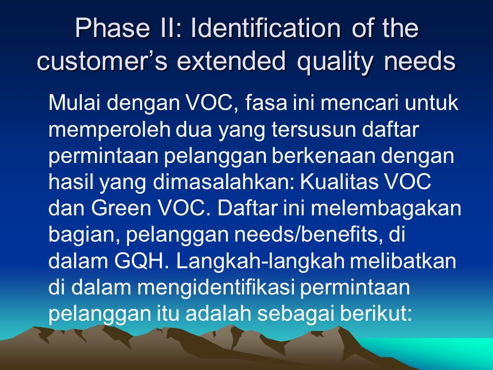 Phase II: Identification of the customer's extended quality needs